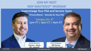 Announcing ITControlPanel – Supercharge Your PSA And Service Team
