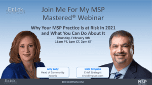 Why Your MSP Practice is at Risk in 2021