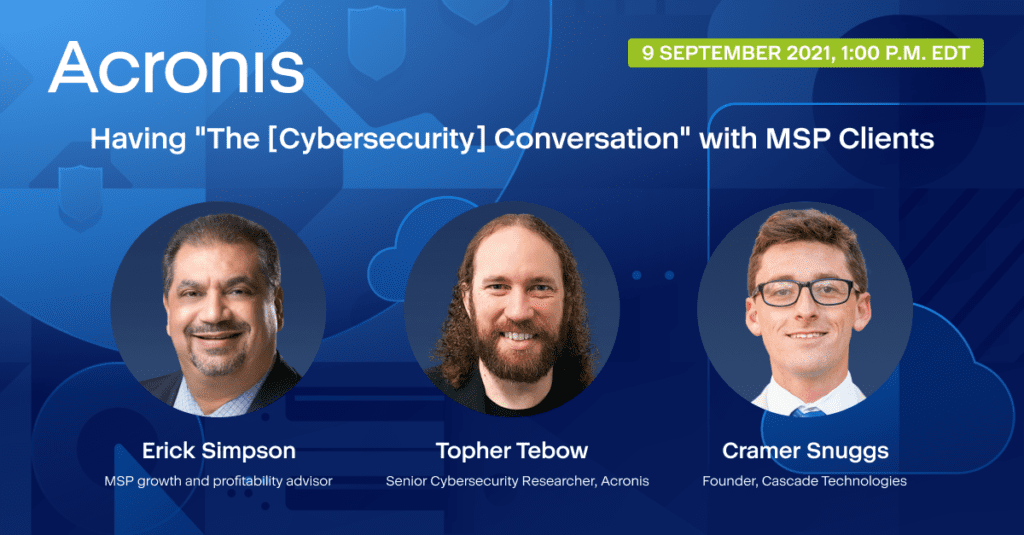 """How To Have """"The Cybersecurity Conversation"""" With Clients"""